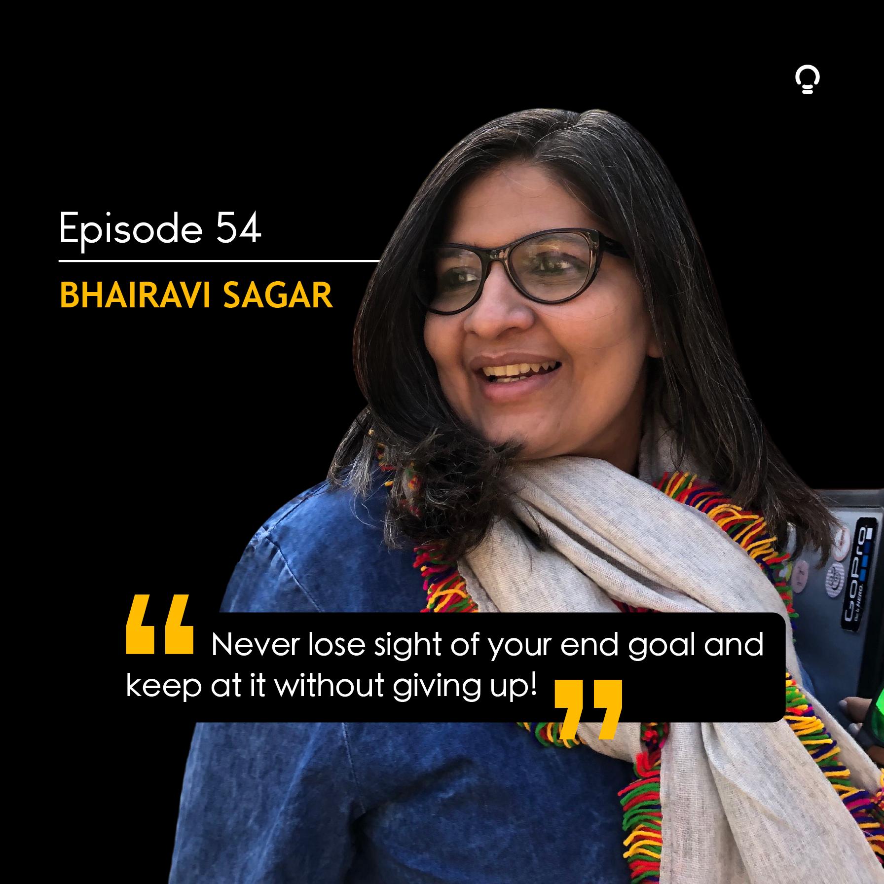 Bhairavi Sagar - Startup stories
