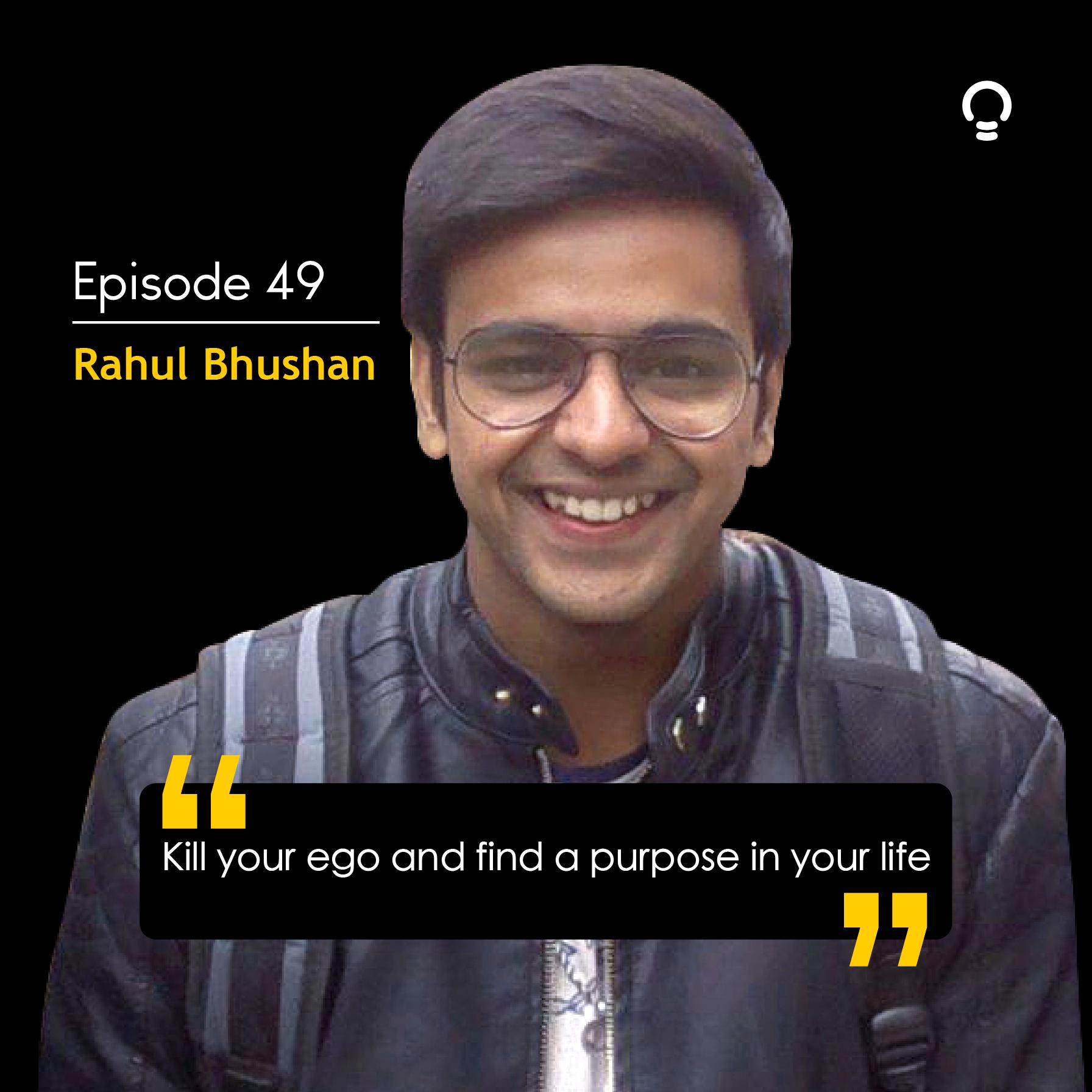 Inspiring entrepreneur stories - Rahul Bhushan