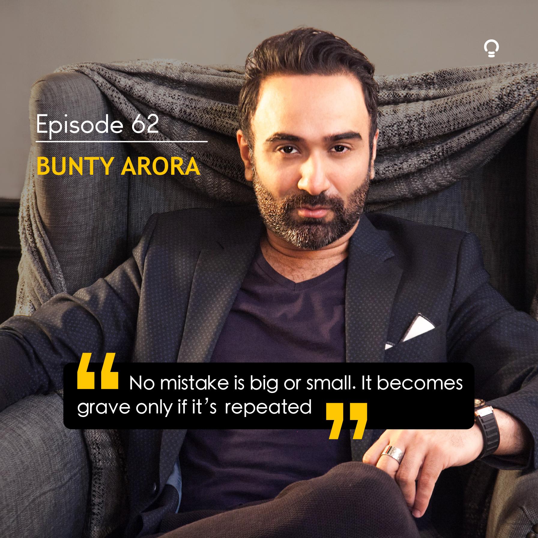 Inspiring entrepreneurs- Bunty Arora
