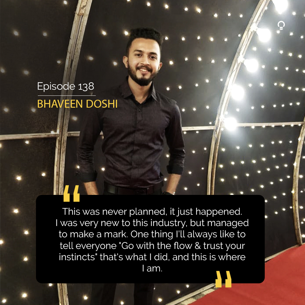 Startup Stories - Bhaveen Doshi
